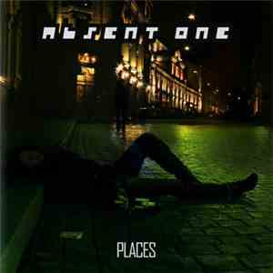 Absent One - Places download free