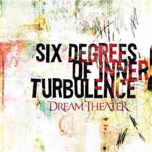 Dream Theater - Six Degrees Of Inner Turbulence download free