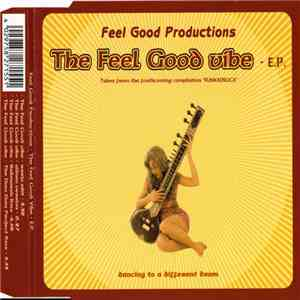 Feel Good Productions - The Feel Good Vibe - E.P. download free