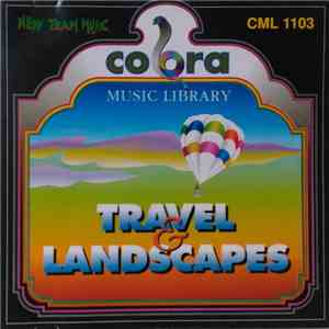 Franco Micalizzi, Roberto De Luca, Nicola Tancredi - Travel & Landscapes download free