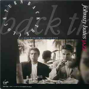 Johnny Hates Jazz - Turn Back The Clock download free