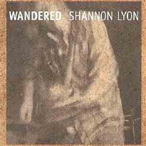 Shannon Lyon - Wandered download free