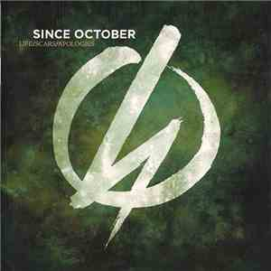 Since October - Life Scars Apologies download free