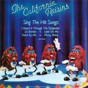 The California Raisins - Sing The Hit Songs download free